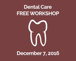 December 7th Topic: Dental Care