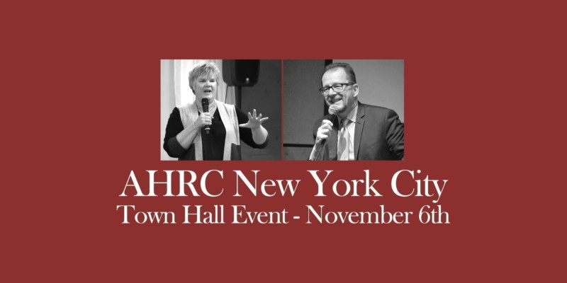 AHRC NYC Town Hall Event November 6th